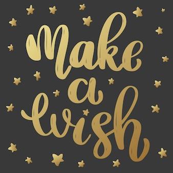 Pomyśl życzenie. fraza napis w złotym stylu na ciemnym tle.