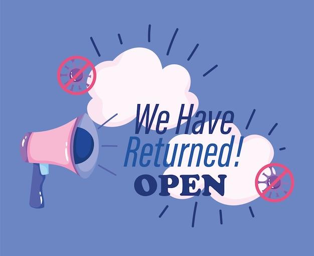 Ponowne otwarcie, megafon z wróciliśmy otwartą wiadomość, koronawirus covid 19.
