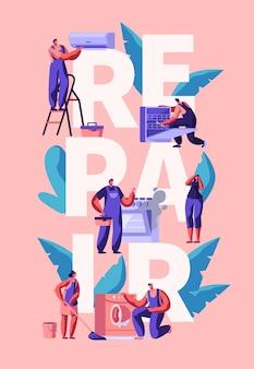 Postać pracownika naprawy plakatu wyposażenia domu. człowiek z naprawą narzędzi klimatyzacja, zmywarka, kuchenka, pralka. poprawa techniczna renowacja płaska ilustracja kreskówka wektor