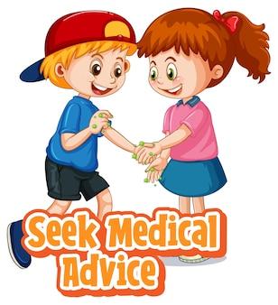 Postać z kreskówek dla dwojga dzieci nie zachowuje dystansu społecznego z czcionką szukaj porady medycznej na białym tle