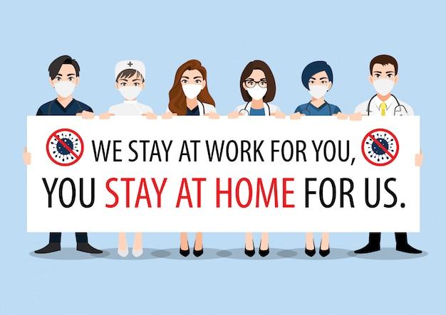 Postać z kreskówek z lekarzami, pielęgniarkami i personelem medycznym trzymającym plakat z prośbą o uniknięcie rozprzestrzeniania się wirusa coronavirus i covid-19 przez pozostanie w domu. wektor świadomości choroby koronawirusa