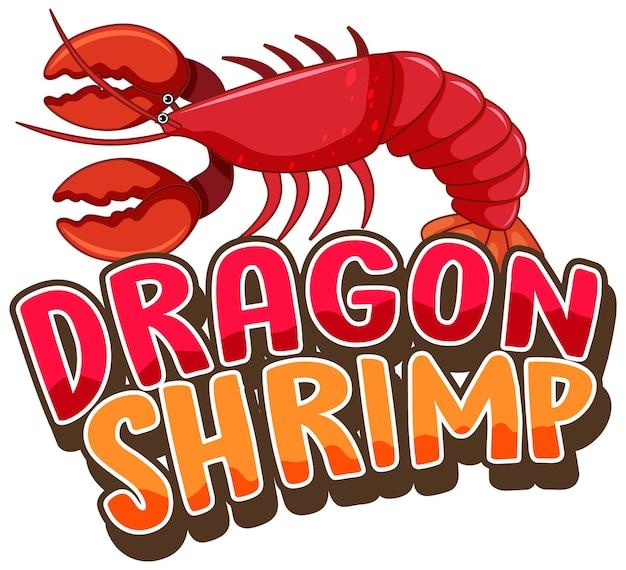 Postać z kreskówki homara z banerem czcionki dragon shrimp na białym tle