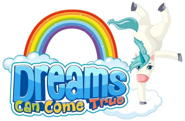 Postać z kreskówki jednorożca z banerem czcionki dream can come true