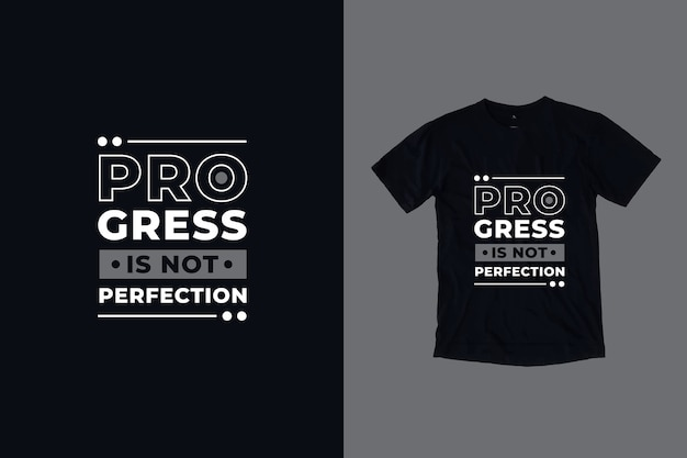 Postęp nie jest perfekcją cytuje projekt koszulki