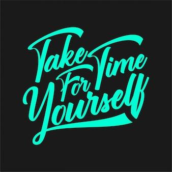 Poświęć czas dla siebie - typografia