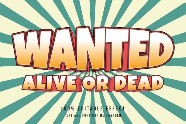 Poszukiwany żywy lub martwy, edytowalny kremowy czerwony komiksowy styl tekstu
