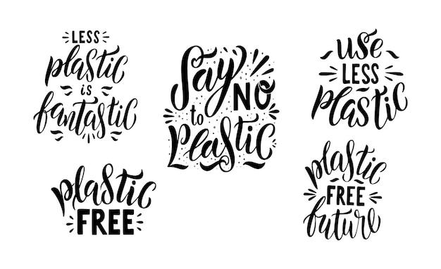 Powiedz nie plastikowemu zestawowi napisów. darmowe cytaty z tworzyw sztucznych. kolekcja ekologii fraza motywacyjna. ręcznie rysowane logo zero odpadów życia. plakat typografii, wektor ilustracja na białym tle