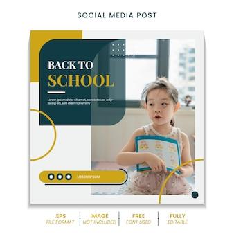 Powrót do edukacji szkolnej dla szablonu banera postów w mediach społecznościowych
