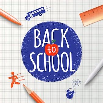 Powrót do szkoły napis na tle ręcznie rysowane artykuły papiernicze i ikony. powrót do szkoły plakat, wykształcenie
