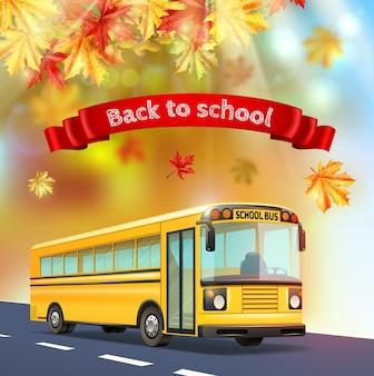Powrót do szkoły realistyczna ilustracja z żółtymi jesiennymi liśćmi autobusu i realistycznym tekstem na czerwonej wstążce