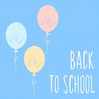 Powrót do szkoły. ręcznie rysowane napis i doodle balon w błękitne niebo na projekt karty, plakat szkolny, dziecinna koszulka, jesienny baner, notatnik, album, tapeta szkolna itp