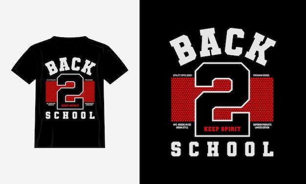 Powrót do szkoły typografia projekt koszulki wektor premium
