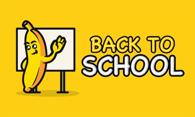 Powrót do szkoły z szablonem projektu maskotki banana banner