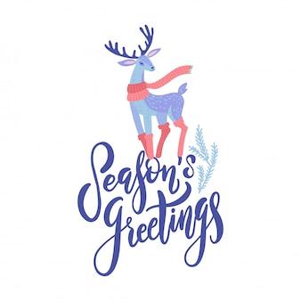 Pozdrowienia sezonowe wektor napis projekt z ręcznie rysowane kreskówki jelenia. wystrój świąteczny lub noworoczny. karta wesołych świąt