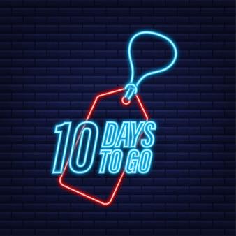 Pozostało 10 dni. minutnik. neonowa ikona. ikona czasu. wyprzedaż czasu liczenia. czas ilustracja wektorowa.