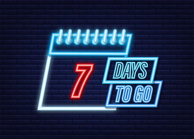Pozostało 7 dni. ikona stylu neon. projekt typograficzny wektor. czas ilustracja wektorowa.