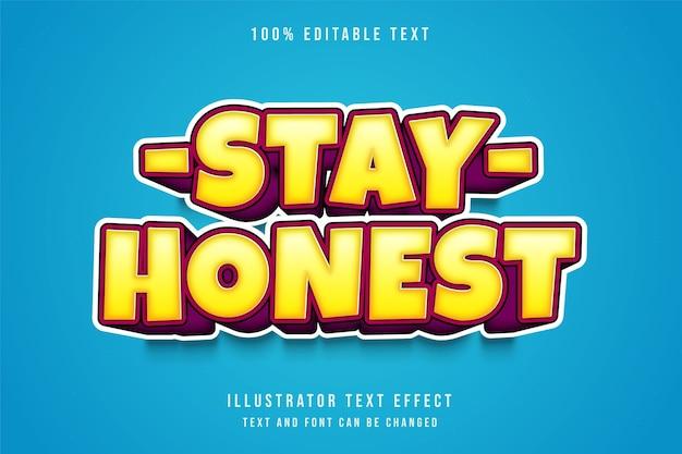 Pozostań szczery, edytowalny efekt tekstowy 3d żółty gradacja różowy komiksowy styl tekstu