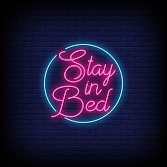 Pozostań w łóżku tekst stylu neonów