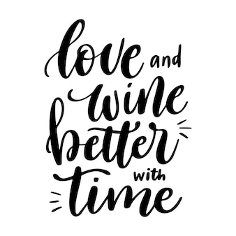 Pozytywne śmieszne powiedzenie wina na plakat w projekcie koszulki cafe bar miłość i wino lepiej z czasem!