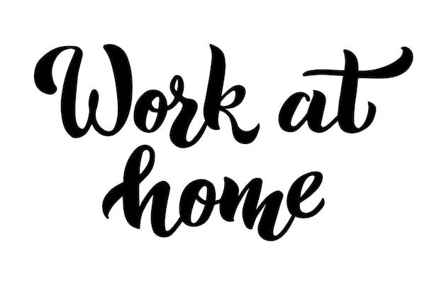 Praca w domu slogan logo napis typografia plakat z tekstem wektor ilustracja na białym tle