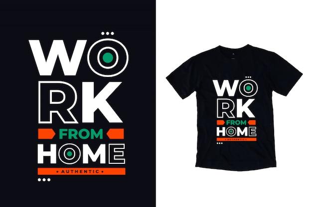 Praca z domu cytat nowoczesnej typografii