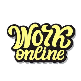 Pracuj online. ilustracja napis ręka