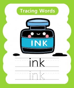 Praktyka pisania słów: śledzenie alfabetu i - atrament