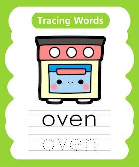 Praktyka pisania słów: śledzenie alfabetu o - piekarnik