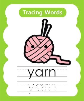 Praktyka pisania słów: śledzenie alfabetu y - przędza