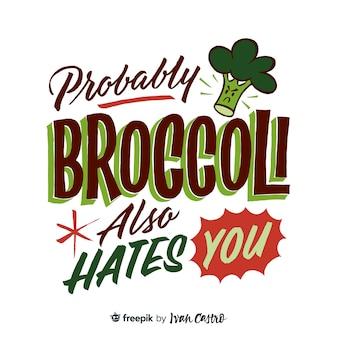 Prawdopodobnie brokuły również nie znoszą liternictwa