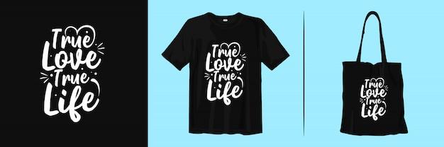 Prawdziwa miłość prawdziwe życie. inspirująca typografia cytuje projekt koszulki i torby z materiału