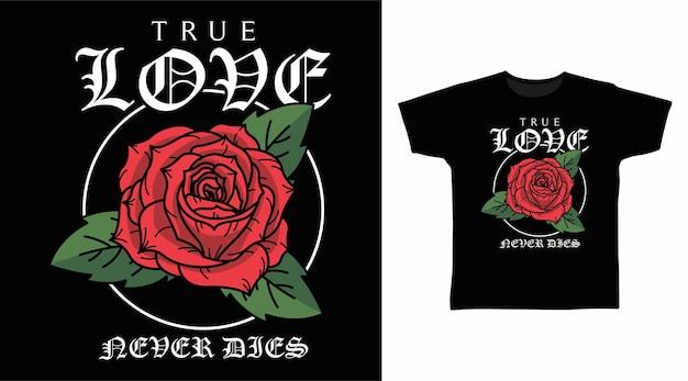 Prawdziwa miłość róża rysunek t shirt projekt
