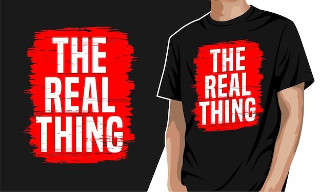 Prawdziwa rzecz - koszulka z grafiką typograficzną do nadruku