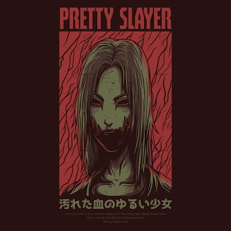 Pretty slayer