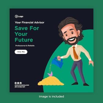 Projekt banera oszczędzaj na przyszłość z doradcą finansowym