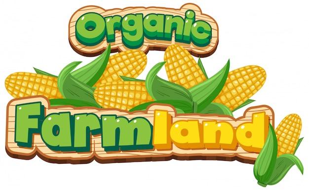 Projekt czcionki dla słowa ekologicznej ziemi uprawnej ze słodką kukurydzą