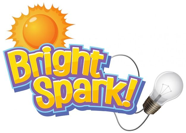 Projekt czcionki dla słowa jasna iskra ze słońcem i żarówką