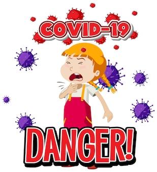 Projekt czcionki dla słowa niebezpieczeństwo covid-19 z chorą dziewczyną