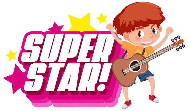 Projekt czcionki dla słowa superstar z chłopcem grającym na gitarze