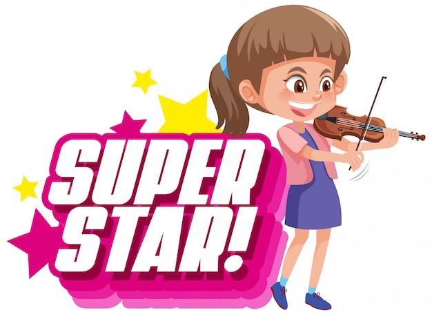 Projekt czcionki dla słowa superstar z dziewczyną grającą na skrzypcach