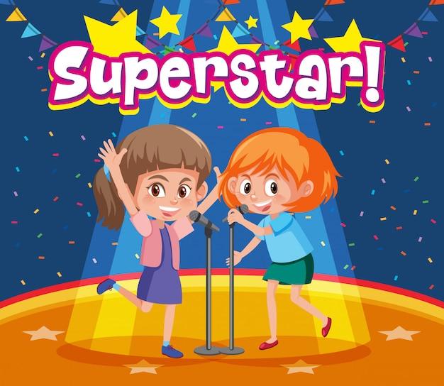 Projekt czcionki dla słowa superstar z dziewczynami śpiewającymi na scenie