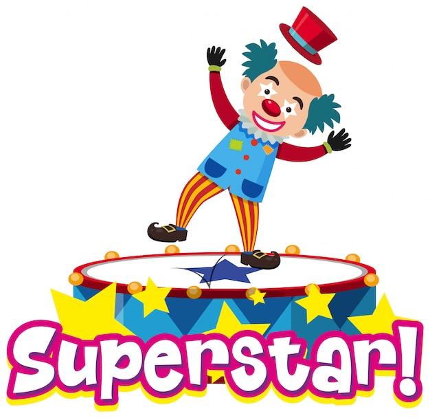Projekt czcionki dla słowa superstar z zabawnym klaunem