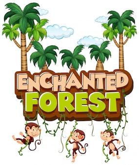 Projekt czcionki dla słowa zaczarowanego lasu z małpami w lesie