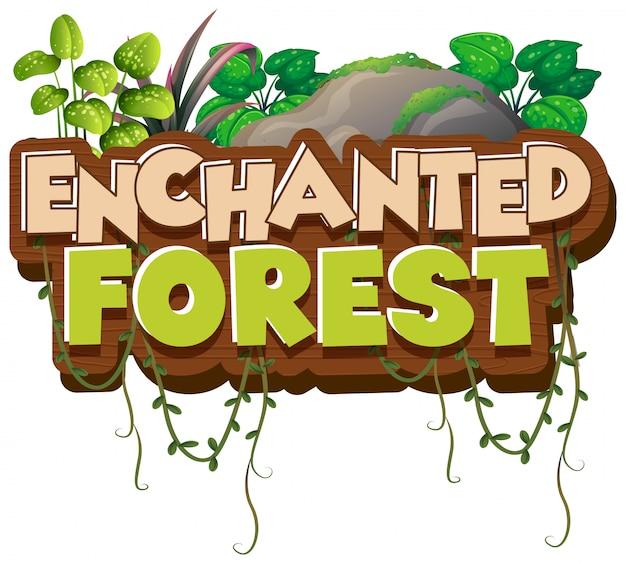 Projekt czcionki dla słowa zaczarowanego lasu z zielonymi roślinami