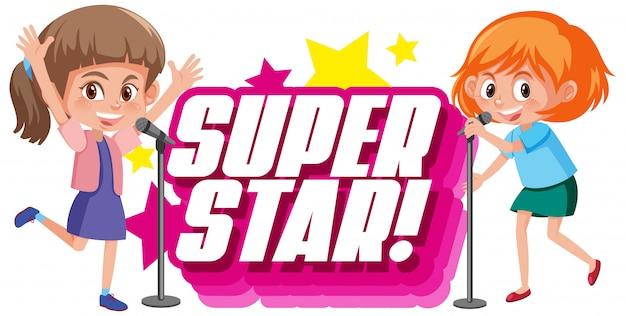 Projekt czcionki dla superstar słowa z dwiema śpiewającymi dziewczynami