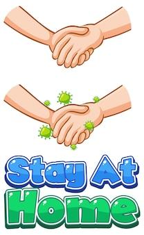 Projekt czcionki stay at home z wirusem rozprzestrzeniającym się po uścisku dłoni na białym