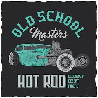 Projekt etykiety t-shirt vintage hot rod z ilustracją niestandardowego samochodu prędkości. ręcznie rysowane ilustracji.