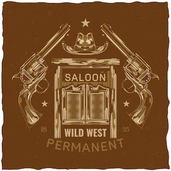 Projekt etykiety z ilustracją przedstawiającą saloon, kapelusz i pistolety
