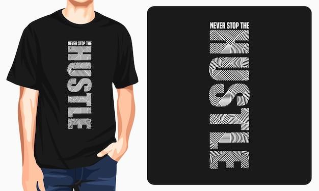 Projekt koszulki hustle typografii