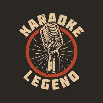 Projekt koszulki legenda karaoke z mikrofonem i brązową ilustracją vintage